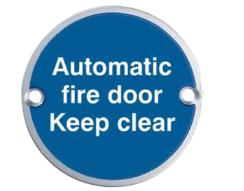 Eurospec 'Automatic Fire Door Keep Clear' Sign, Polished Stainless Steel OR Satin Stainless Steel Finish - SEX1022